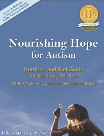 nourishing-hope-for-autism-nutrition-and-diet-guide-for-healing-our-children